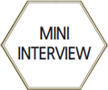 MINI INTERVIEW